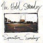 Separation Sunday - Hold Steady