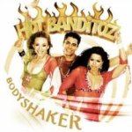 Bodyshaker - Hot Banditoz
