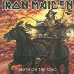 Death On The Road - Iron Maiden