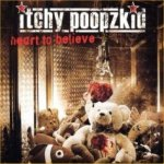 Heart To Believe - Itchy Poopzkid