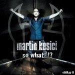 So What ...?! - eMKay II - Martin Kesici