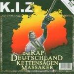 Das Rap Deutschland Kettensägen Massaker - K.I.Z.
