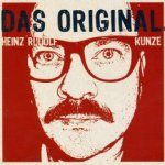 Das Original - Heinz Rudolf Kunze