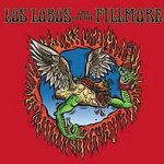 Live At The Fillmore - Los Lobos