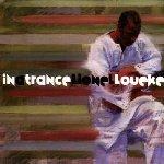 In A Trance - Lionel Loueke