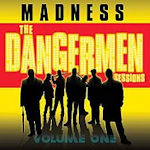 The Dangermen Sessions Vol. 1 - Madness