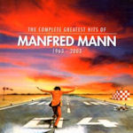 The Complete Greatest Hits Of Manfred Mann (1963-2003) - Manfred Mann