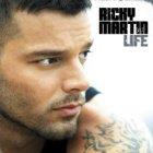 Life - Ricky Martin