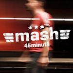 45 Minutä - Mash