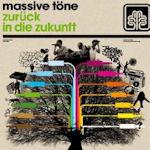 Zurück in die Zukunft - Massive Töne