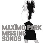 Missing Songs - Maximo Park