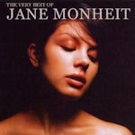 The Very Best Of Jane Monheit - Jane Monheit