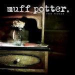 Von Wegen - Muff Potter.