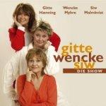 Gitte, Wencke, Siw - Die Show - {Wencke Myhre}, Gitte Haenning, Siw Malmkvist