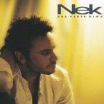 Una parte di me - Nek