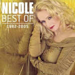 Best Of 1982 - 2005 - Nicole