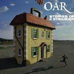Stories Of A Stranger - O.A.R.