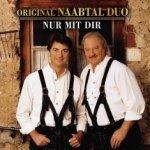 Nur mit dir - Original Naabtal Duo