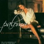 die leichtigkeit des seins paloma cd album 2005 cd. Black Bedroom Furniture Sets. Home Design Ideas