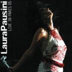 Live In Paris 05 - Laura Pausini