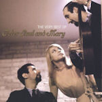 The Very Best Of Peter, Paul + Mary - Peter, Paul + Mary