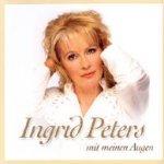 Mit meinen Augen - Ingrid Peters
