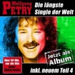 Die längste Single der Welt - Das Album - Wolfgang Petry