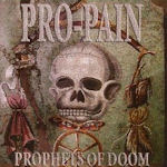 Prophets Of Doom - Pro-Pain