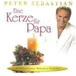 Eine Kerze für Papa - Peter Sebastian