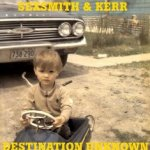 Destination Unknown - Sexsmith + Kerr