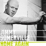 Home Again - Jimmy Somerville