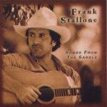 Songs From The Saddle - Frank Stallone