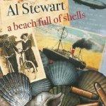 A Beach Full Of Shells - Al Stewart