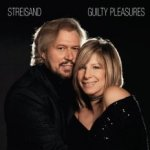 Guilty Pleasures - Barbra Streisand