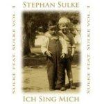 Ich sing mich - Sulke feat. Sulke Vol. 1 - Stephan Sulke