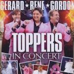 Toppers In Concert - Gerard - Rene - Gordon