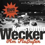Am Flußufer - Live in München - Konstantin Wecker