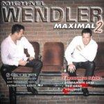 Maximal 2 - Michael Wendler