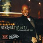 The Impossible Dream - Andy Abraham