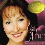 Sehnsuchtsmelodie - Gaby Albrecht