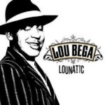 Lounatic - Lou Bega