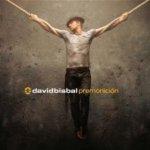 Premonicion - David Bisbal