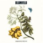 Verbotene Früchte - Blumfeld