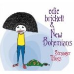Stranger Things - {Edie Brickell} + New Bohemians