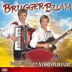Immer wieder Volksmusik - Brugger Buam