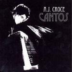 Cantos - A.J. Croce