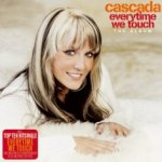 Everytime We Touch - Cascada