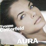 Aura - Yvonne Catterfeld