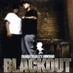 Blackout - {Chakuza} + {Bizzy Montana}