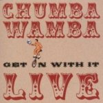 Get On With It - Chumbawamba